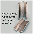 Rough, Finish & Tapped Coupling